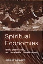 Spiritual Economies (Expertise: Cultures and Technologies of Knowledge)