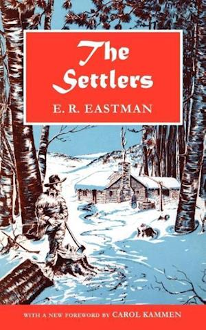 The Settlers: A Historical Novel