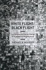 White Flight/Black Flight af Rachael A. Woldoff