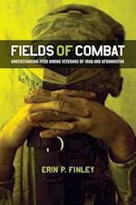 Fields of Combat (The Culture and Politics of Health Care Work)