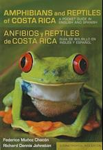 Amphibians and Reptiles of Costa Rica/Anfibios y reptiles de Costa Rica (Zona Tropical Publications)