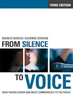 From Silence to Voice (The Culture and Politics of Health Care Work)