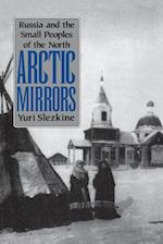 Arctic Mirrors af Yuri Slezkine