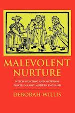 Malevolent Nurture
