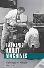Talking about Machines (Collection on Technology and Work)