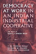 Democracy at Work in an Indian Industrial Cooperative (Cornell International Industrial & Labor Relations Report, nr. 34)
