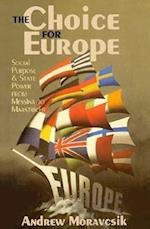 The Choice for Europe (Cornell Studies in Political Economy Paperback)