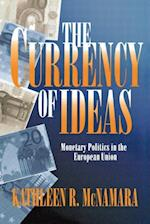 The Currency of Ideas af Kathleen R. McNamara