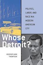 Whose Detroit? af Heather Ann Thompson