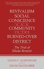 Revivalism, Social Conscience, and Community in the Burned-Over District af Glenn C. Altschuler, Jan M. Saltzgaber