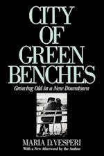City of Green Benches (The Anthropology of Contemporary Issues)