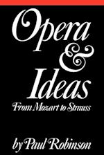 Opera and Ideas