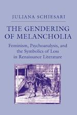 The Gendering of Melancholia af Juliana Schiesari