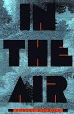 In the Air af Robert Nichols