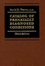 Catalog of Prenatally Diagnosed Conditions