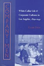 Company Men (Studies in Industry and Society)