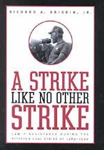 A Strike like No Other Strike