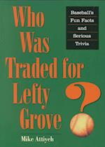 Who Was Traded for Lefty Grove?