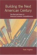 Building the Next American Century (Woodrow Wilson Center Press)