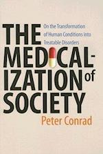 The Medicalization of Society af Peter Conrad