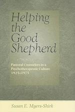 Helping the Good Shepherd (Medicine, Science, and Religion in Historical Context)