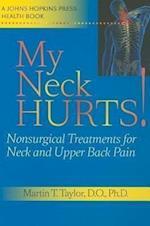My Neck Hurts! (A Johns Hopkins Press Health Book)