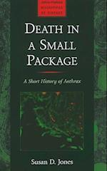 Death in a Small Package (Johns Hopkins Biographies of Disease)