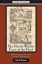 The Huron-Wendat Feast of the Dead (Witness to History)