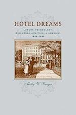 Hotel Dreams (Studies in Industry and Society)