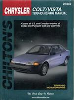 Chrysler Colt and Vista, 1990-93 Dodge Colt/Dodge Colt Vista (Chilton's Total Car Care Repair Manuals)