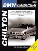 Chilton BMW 3-series/M3/Z3 (Chilton Total Car Care Automotive Repair Manuals)