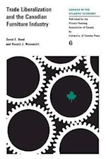 Trade LiberalizatIon and the Canadian Furniture Industry
