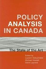Policy Analysis in Canada (IPAC Series in Public Management & Governance)