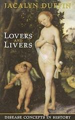 Lovers and Livers (JOANNE GOODMAN LECTURES)