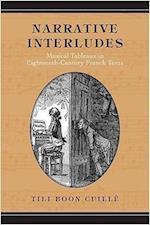 Narrative Interludes (UNIVERSITY OF TORONTO ROMANCE SERIES)