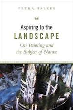 Aspiring to the Landscape (The Heritage)