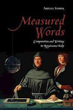 Measured Words (Toronto Italian Studies Hardcover)