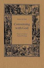 Conversing with God (ERASMUS STUDIES)