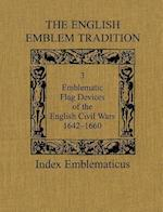 The English Emblem Tradition (Index Emblematicus, nr. 3)