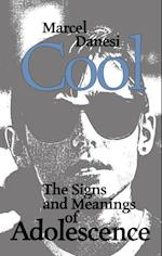 Cool (Toronto Studies in Semiotics and Communication)