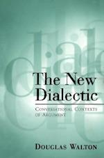 The New Dialectic (Toronto Studies in Philosophy)
