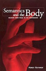 Semantics & Body Meaning F -OS (Toronto Studies in Semiotics)