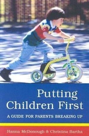Bog, paperback Putting Children First af Christina Bartha, Hanna McDonough
