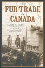 The Fur Trade in Canada (Canada 150 Collection)