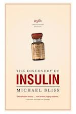 The Discovery of Insulin (The Heritage)