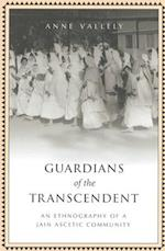 Guardians of the Transcendent (Anthropological Horizons)
