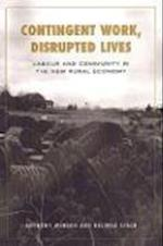 Contingent Work, Disrupted Lives (Studies in Comparative Political Economy And Public Policy)