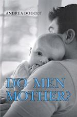 Do Men Mother?