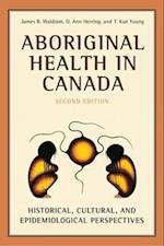 Aboriginal Health in Canada af James B Waldram, T Kue Young, D Ann Herring