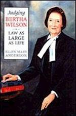 Judging Bertha Wilson (Osgoode Society for Canadian Legal History)